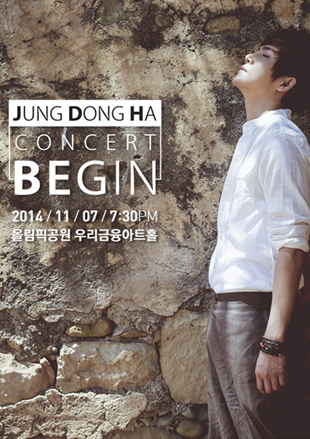 Jung Dong-ha Concert-BEGIN