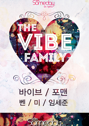 2015 The Vibe Family Concert <Someday In April>