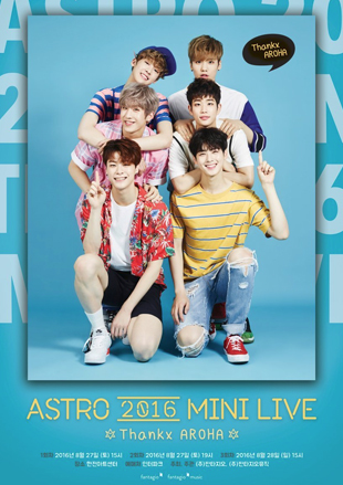 ASTRO 2016 MINI LIVE Thanx AROHA