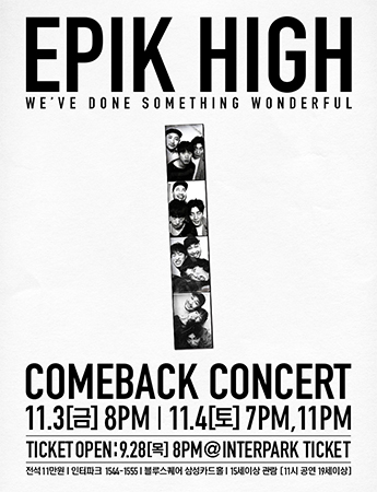 "Epik High Comeback Concert ""We've Done Something Wonderful"""