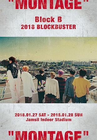 BLOCK B 2018 BLOCKBUSTER MONTAGE