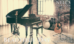 NELL'S SEASON 2015 「BEAUTIFUL DAY」