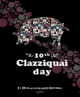 CLAZZIQUAI PROJECTコンサート 「10th Clazziquai Day」