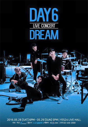 DAY6 LIVE CONCERT 「DREAM」