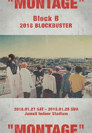 "Block B 2018 BLOCKBUSTER ""MONTAGE"""