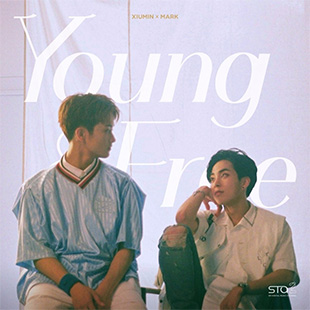 Young & Free - SM STATION (Xiumin & Mark)
