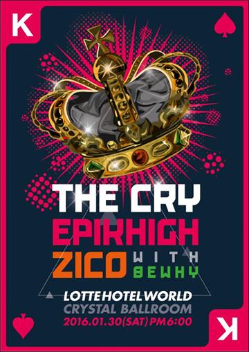 The Cry 2016 (Epik High & Zico)