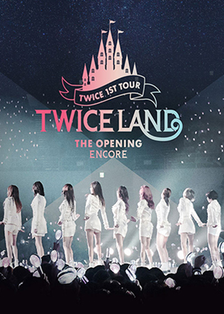 TWICE 1st TOUR 'TWICELAND' - The Opening[Encore]-