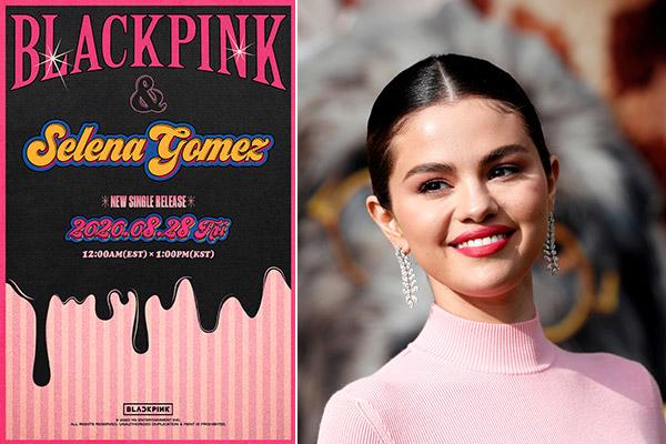 BLACKPINK与赛琳娜·戈麦斯合作新曲8月28日全球同步上线