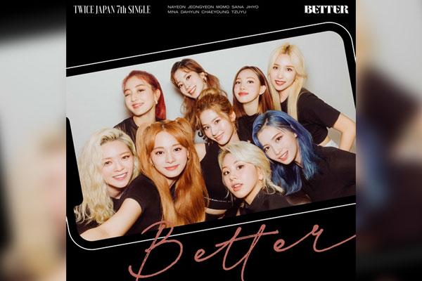 TWICE11月18日在日本发行单曲7辑《BETTER》