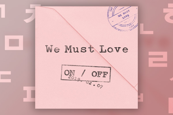 ONF _ We Must Love