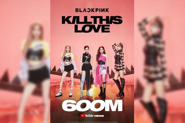 'Kill This Love' (BLACKPINK) supera 600 millones de visionados
