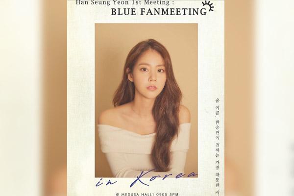 Han Seung-yeon est de retour pour un fan meeting