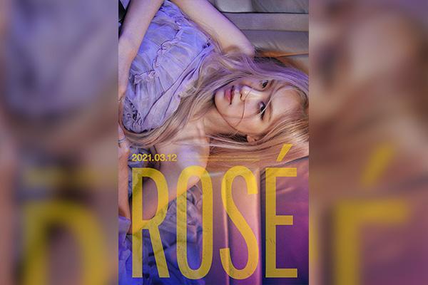 Rose của BLACKPINK phát hành album solo đầu tiên ngày 12/3