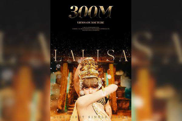 """MV """"LALISA"""" của Lisa (Blackpink) lập kỷ lục đạt 300 lượt view trong thời gian ngắn nhất"""