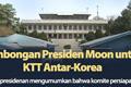 Rombongan Presiden Moon untuk KTT Antar-Korea