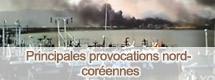 Principales provocations nord-coréennes