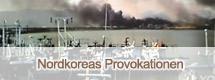 Nordkoreas Provokationen