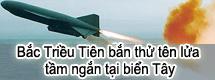 Bắc Triều Tiên bắn thử tên lửa tầm ngắn tại biển Tây