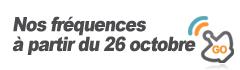 Nos fréquences à partir du 26 octobre