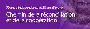 « Chemin de la réconciliation et de la coopération »
