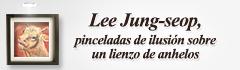 PROGRAMA ESPECIAL DE AÑO NUEVO «Lee Jung Seop, pinceladas de ilusión sobre un lienzo de anhelos»