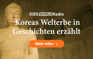 Entdecke Koreas Welterbe