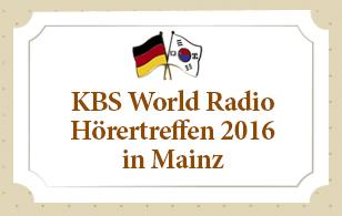 [Einladung] KBS World Radio - Hörertreffen 2016 in Mainz