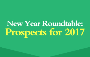 New Year Roundtable: Prospects for 2017