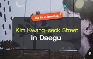 Kim Kwang-seok Street in Daegu