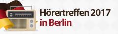 Hörertreffen 2017 in Berlin