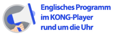 Englisches Programm im KONG-Player rund um die Uhr