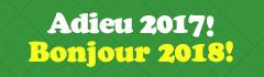 Adieu 2017 ! bonjour 2018 !