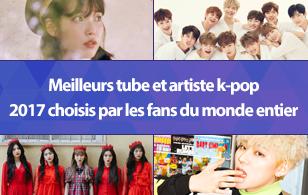 Meilleurs tube et artiste k-pop 2017 choisis par les fans du monde entier