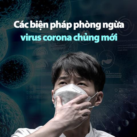 Các biện pháp phòng ngừa virus corona chủng mới