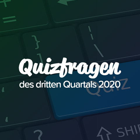 Quizfragen des dritten Quartals 2020