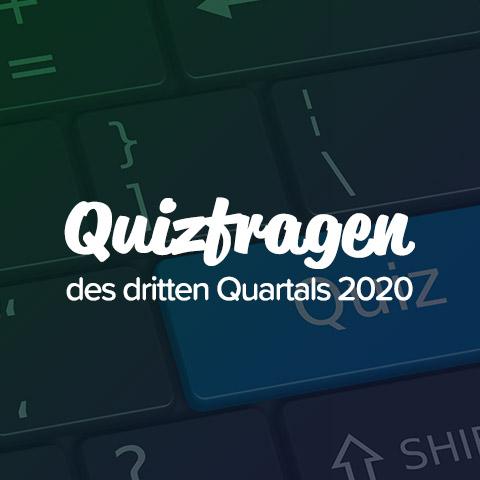 Quizfragen des dritten Quartals 2020