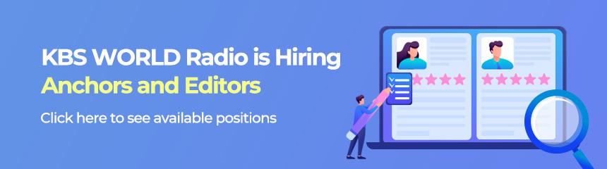 KBS WORLD Radio is Hiring Anchors and Editors