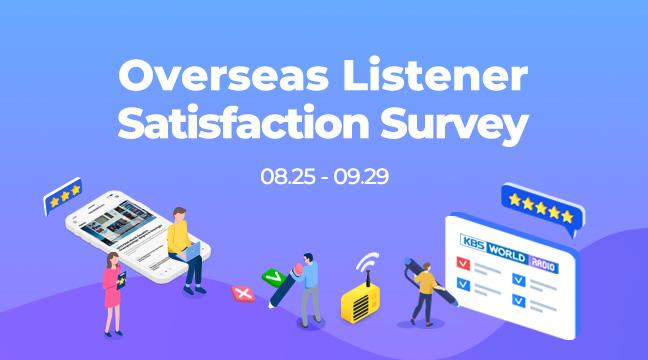 Overseas Listener Satisfaction Survey