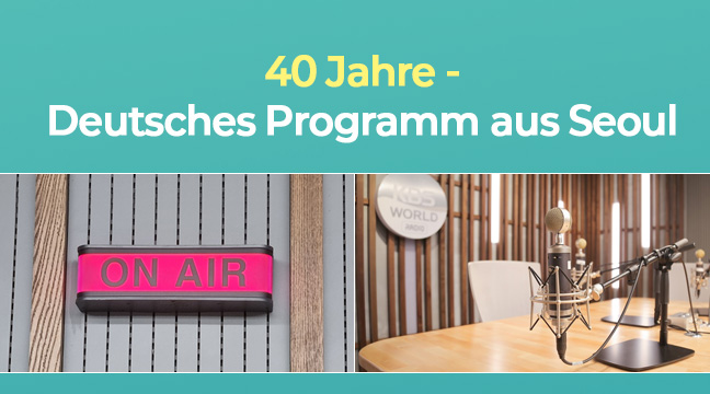 40 Jahre - Deutsches Programm aus Seoul