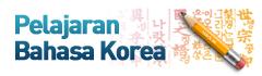 Pelajaran Bahasa Korea