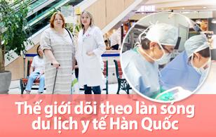 Thế giới dõi theo làn sóng du lịch y tế Hàn Quốc