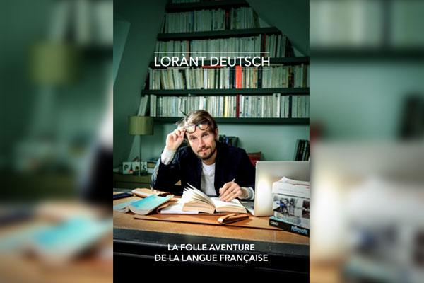 Fête de la Francophonie (3) : Lorànt Deutsch, le trublion qui nous fait aimer la France