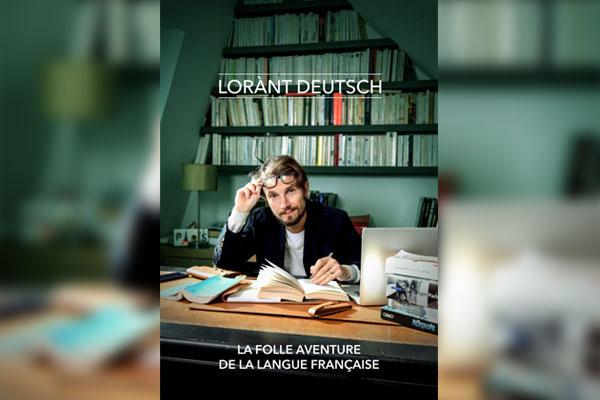 [Rediffusion ] Fête de la Francophonie (3) : Lorànt Deutsch, le trublion qui nous fait aimer la France