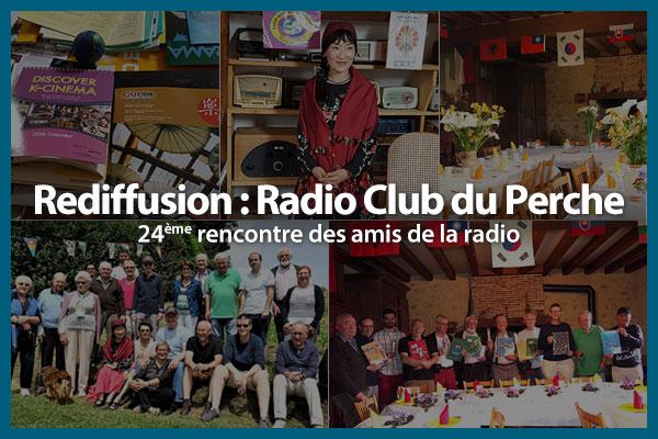 Rediffusion - Radio Club du Perche : 24ème rencontre des amis de la radio