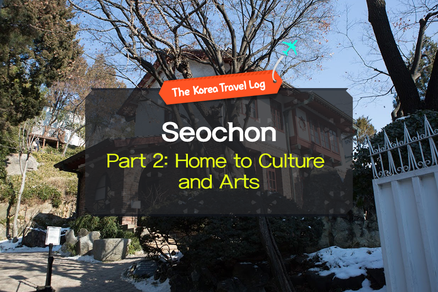 #02. Seochon Part 2: Home to Culture and Arts