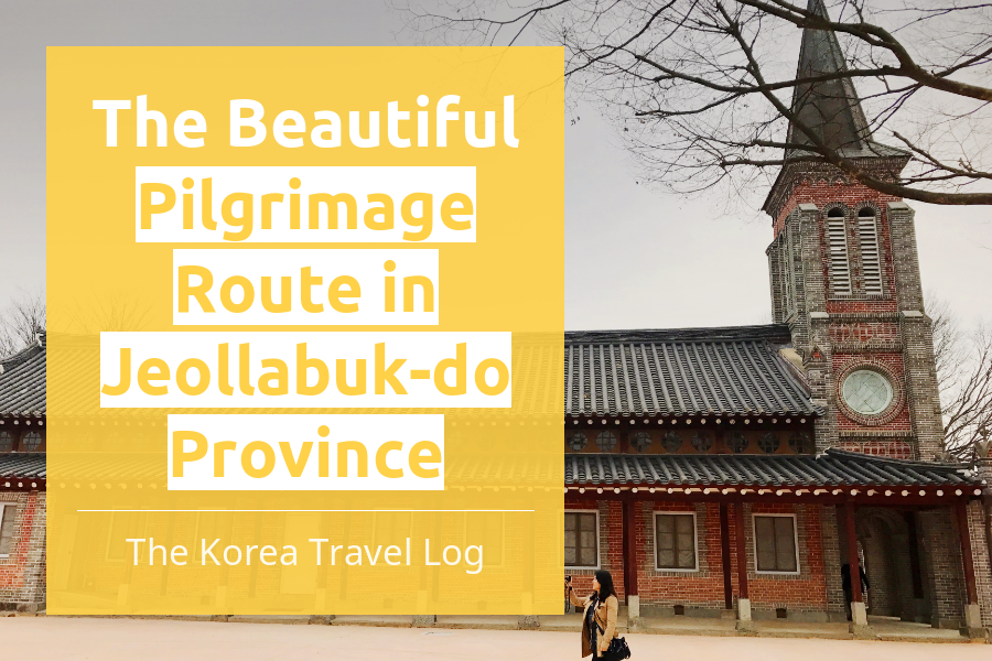 #08. The Beautiful Pilgrimage Route in Jeollabuk-do Province
