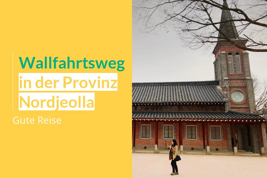 #08. Wallfahrtsweg in der Provinz Nordjeolla
