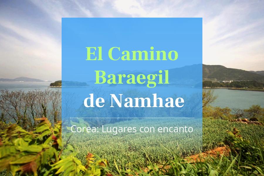 #11. El Camino Baraegil de Namhae