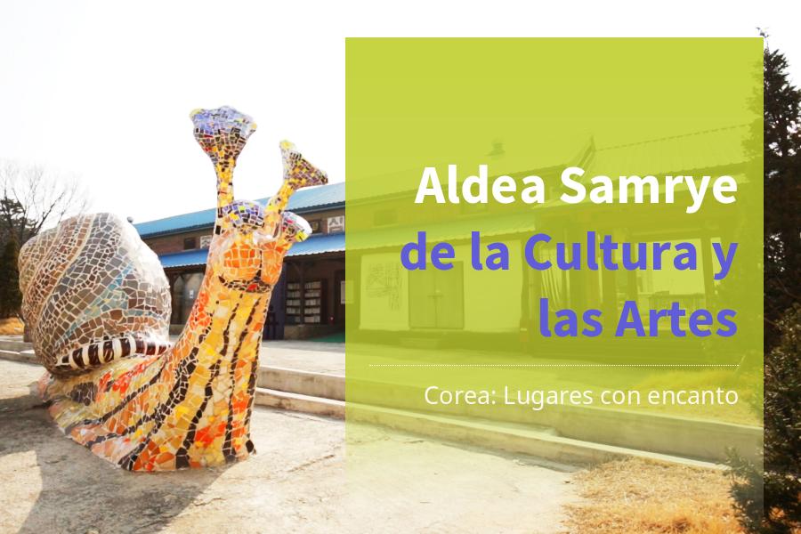 #12. Aldea Samrye de la Cultura y las Artes